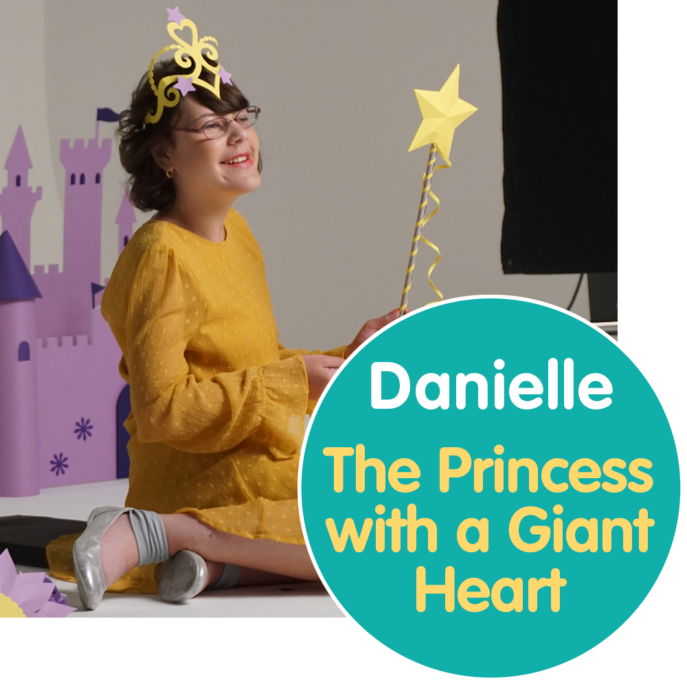 Danielle's Story - The Princess with a Giant Heart