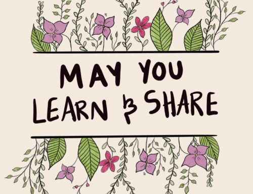 May You Learn and Share